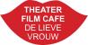 Theatercafé De Lieve Vrouw